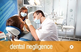 Complaint about a negligent dentist